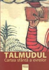 Talmudul. Cartea sfanta a evreilor