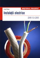 Instalatii electrice. Pas cu pas