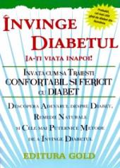 Invinge diabetul. Ia-ti viata inapoi