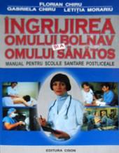Ingrijirea omului bolnav si a omului sanatos