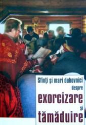 Despre exorcizare si tamaduire