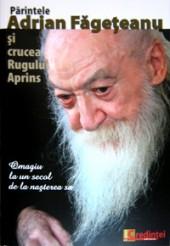 Parintele Adrian Fageteanu si crucea Rugului Aprins