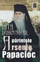 Iata duhovnicul. Parintele Arsenie Papacioc, Vol. 2