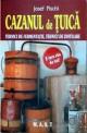 Cazanul de tuica. Tehnici de fermentatie. Tehnici de distilare