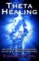 Theta Healing. Inalta-te si cauta-l pe Dumnezeu. Inalta-te si lucreaza cu Dumnezeu.