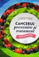 Cancerul, prevenire si tratament