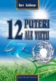 12 puteri ale vietii