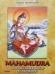 Mahamudra. Calea spirituala a marilor mahasiddhasi