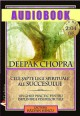 Cele sapte legi spirituale ale succesului, audiobook (CD MP3)